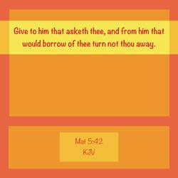Mat 5:42 KJV by CreativeChristianity
