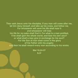 Mat 16:24-27 KJV by CreativeChristianity