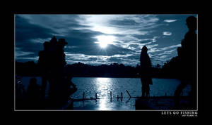 LETS GO FISHING by agie