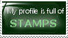 My Profile is Full of STAMPS Stamp by WhisperedAgony