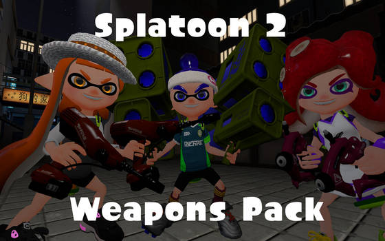 Splatoon 2 Weapons Pack by DarkMario2