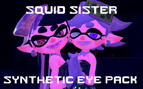 Squid Sister Synthetic Eye Pack by DarkMario2
