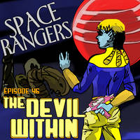 Space Rangers ep 46 the Devil Within by PeKj
