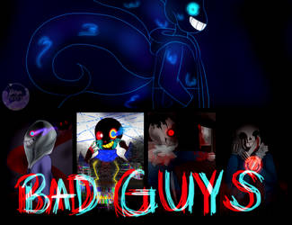 Bad Guys by Lisseth-chan
