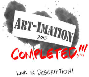 Art-Imation 2015 COMPLETED! by basakward