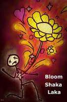 Bloom-Shaka-Laka! by kristopherengel