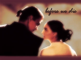 Before We Die by Uliczka