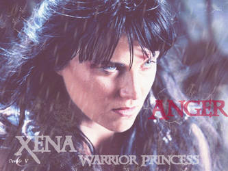 Xena's emotions - Anger by Maurandjane