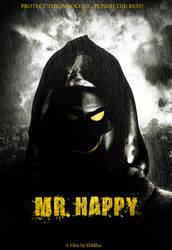 Mr. Happy (Promo poster) by ArtBasement by OO7DMAN