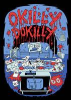 Okilly Dokilly - T-shirt Design 2 by Teagle
