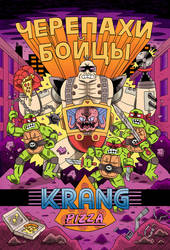 KRANG PIZZA by Teagle
