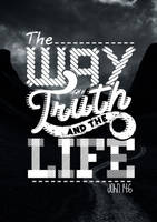 The Way, Truth and the Life. by janmil000