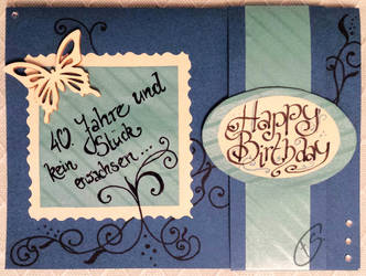 Birthday card 40 years by Schunki
