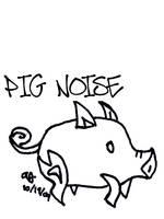 Pig Noise by Eimiisan