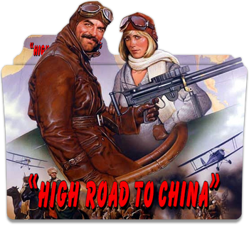High Road To China 1983 v5S by ungrateful601010