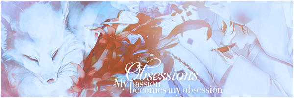 Obsessions by MadderRed00