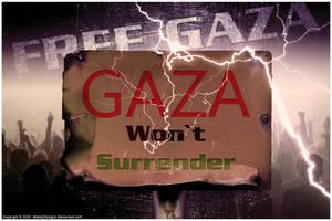 Gaza Won't Surrender by MahdyDesigns