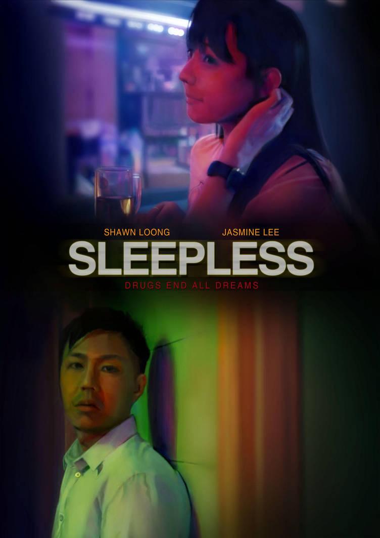 Poster Drawing: SLEEPLESS by lyzeravern