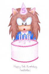 Happy 5th Birthday, Isabella! by StefanTheHedgehog