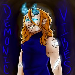 Demonic Vibes by sodonelite
