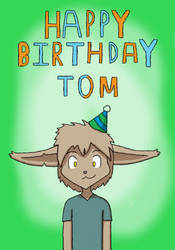 Happy Birthday Tom by Almighty-Joey