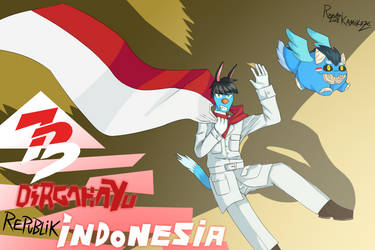 Dirgahayu Indonesia! (Long Live Indonesia!) by ThunderBladeEX