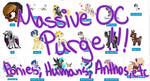 Massive Oc Purge  [More added] OPEN by RavenSongLullaby
