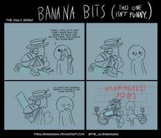 BANANA BITS- The Daily Grind by TheAlienBanana