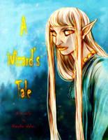 A Wizard's Tale by DrMistyTang