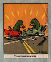 Tyrannosaurus Wrecks by ibnelson