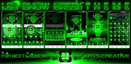 Next Launcher Theme Led Show Green by ArtsCreativeGroup