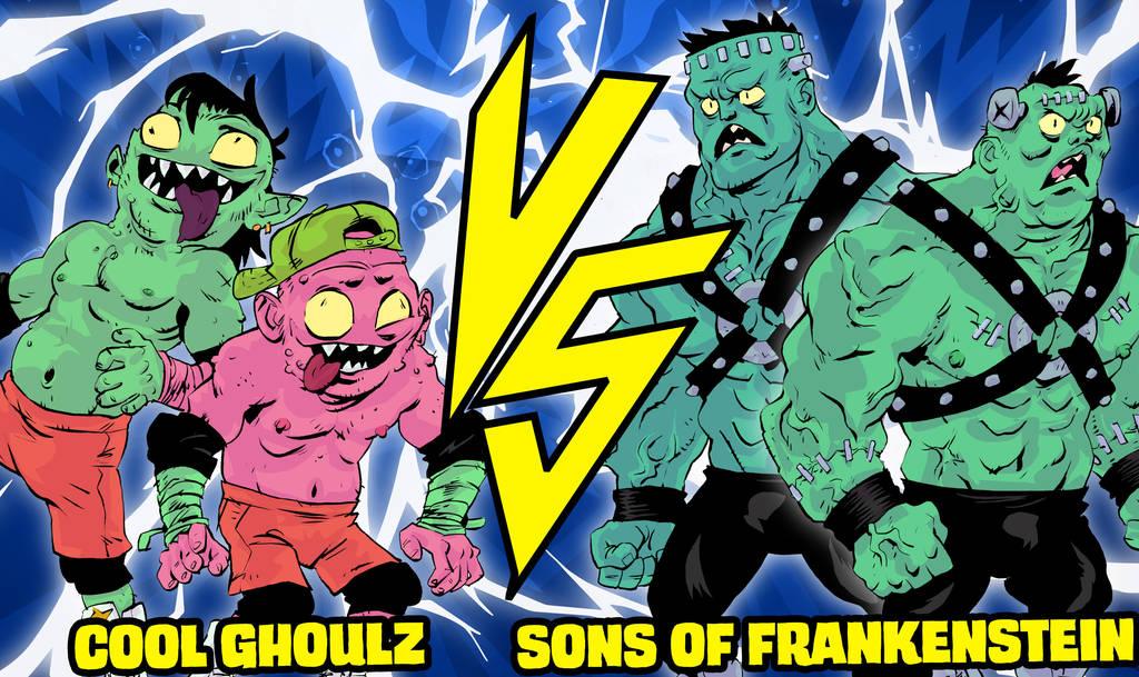 Cool Ghoulz Vs. Sons of Frankenstein by JonDavidGuerra