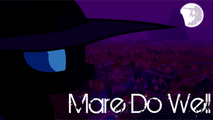 Mare Do Well Wallpaper by RDbrony16