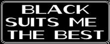 BLACK suits me the BEST by CosmicStardustTea