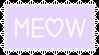 Meow by CosmicStardustTea