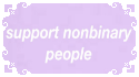 Support Nonbinary People by MissToxicSlime