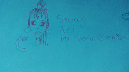 Swag Art by Shena/Genise by Shena92