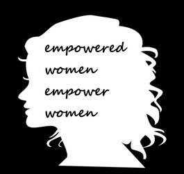 Empowered Women Empower Women by Starartista87