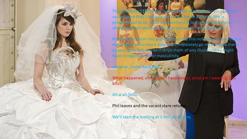 Sissy bitch bride
