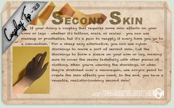 Cosplay Tip 23 - Second Skin by Bllacksheep