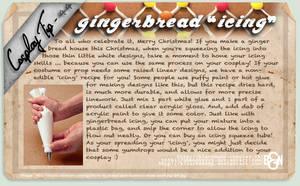 Cosplay Tip 44 - Gingerbread Icing by Bllacksheep