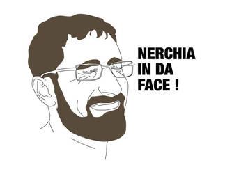 Nerchia in da face by FraterOrion
