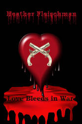Love Bleeds In War Copy1 by EnchantiNEntangled