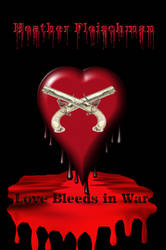 Love Bleeds In War Copy3 by EnchantiNEntangled