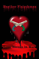 Love Bleeds In War Copy4 by EnchantiNEntangled