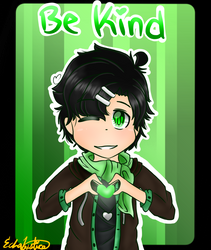 Be Kind by EchoJustice