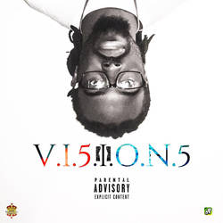 Visions Mixtape Cover Art  by smackfred
