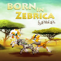 Born in Zebrica by Rish and Poe by zebrapoe