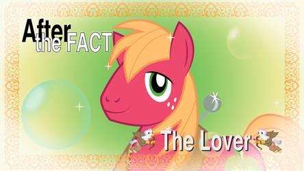After the Fact: The Lover by MLP-Silver-Quill