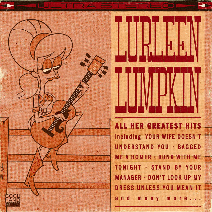 Lurleen Lumpkin Greatest Hits by Cool-Hand-Mike